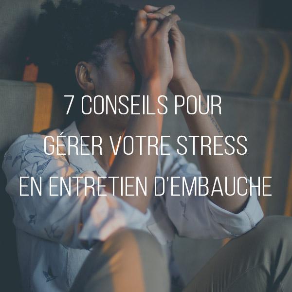gérer son stress en entretien d'embauche